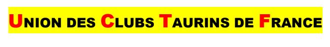Infos – L'Union des Clubs Taurins de France présente les contours de sa nouvelle structure…