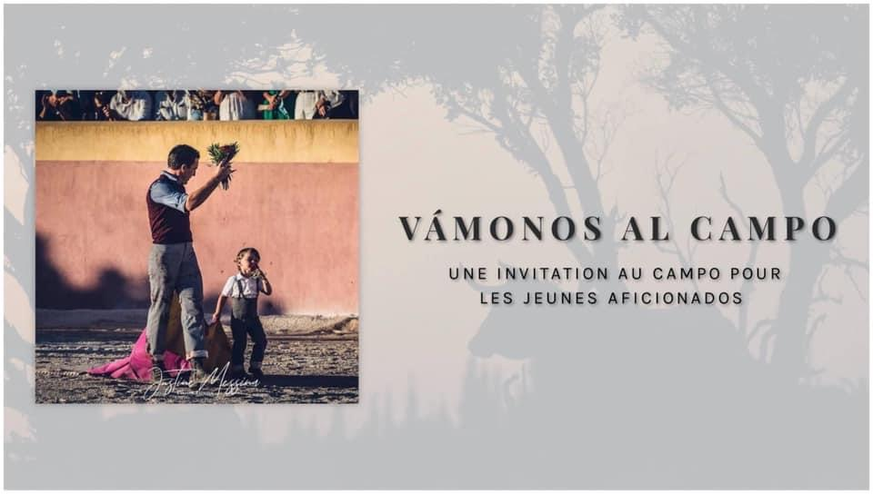 Vamonos Al Campo – Une invitation au campo pour les jeunes aficionados …